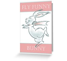 Fly Funny Bunny Greeting Card
