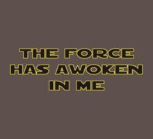The Force Has Awoken In Me Kids Clothes