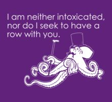 Sober Octopus Does Not Want To Fight You Dark by AngryMongo