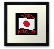 Crazy Japanese Lady (with Japan flag) Framed Print