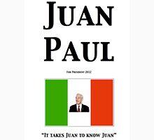 Juan Paul 2012 Unisex T-Shirt
