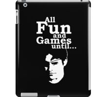All Fun and Games iPad Case/Skin