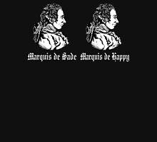 Marquis de Sade/Happy Unisex T-Shirt