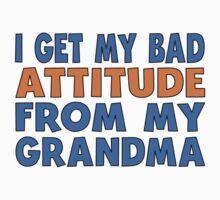 I Get My Bad Attitude From My Grandma One Piece - Long Sleeve