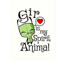 Gir is my Spirit Animal Art Print