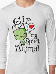 Gir is my Spirit Animal Long Sleeve T-Shirt