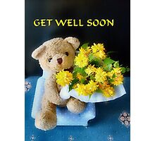 Get Well Soon Photographic Print