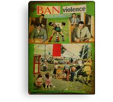 ban violence in the workplace Canvas Print