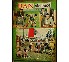 ban violence in the workplace Photographic Print