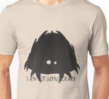 Don't starve crazy Unisex T-Shirt
