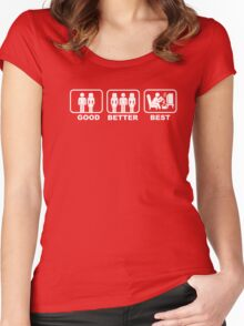 Good, Better, Best 1 Women's Fitted Scoop T-Shirt