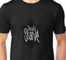 Don't starve Unisex T-Shirt