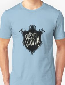 Don't starve Unisex T-Shirt