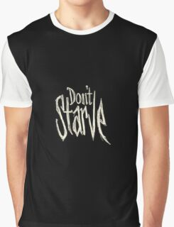 Don't starve Graphic T-Shirt