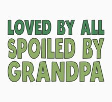 Spoiled By Grandpa One Piece - Short Sleeve