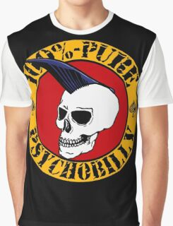 Pure Psychobilly Graphic T-Shirt