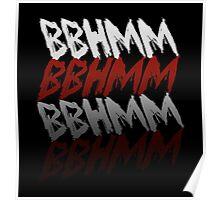 BBHMM - White Poster
