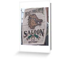 Hog's Breath Saloon-Key West Florida Greeting Card