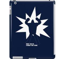 """BIGGER Than Big. STRONGER Than Strong."" iPad Case/Skin"