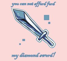 You can not afford, 'ford Ford, my diamond sword! One Piece - Short Sleeve