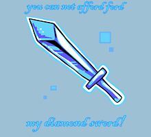 You can not afford, 'ford Ford, my diamond sword! T-Shirt