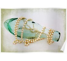 Pearls and Old Glass Poster