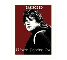 Samwise Gamgee - A Good Worth Fighting For Art Print