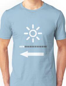 Not too bright... Unisex T-Shirt
