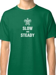 GBS - Slow and Steady Classic T-Shirt