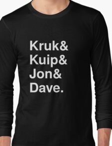 Kruk& Kuip& Jon& Dave. Long Sleeve T-Shirt