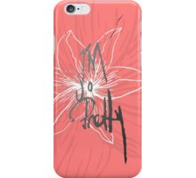 """""""I'm so Pretty"""" Typography and Coral Pink Flower iPhone Case/Skin"""