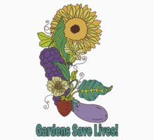 Gardens Save Lives by JanDeA