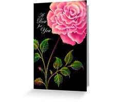 'A Rose For You', Greeting Card or Small Print Greeting Card