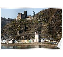 St. Goarshausen & Katze Castle in the Rhine Gorge, Germany. Poster