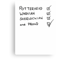 Potterhead, Whovian, Sherlockian, and Proud Metal Print