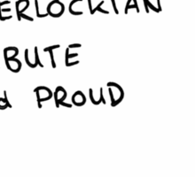 Potterhead, Whovian, Sherlockian, Tribute, and Proud Sticker
