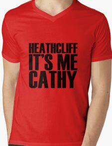 Heathcliff it's me Cathy Mens V-Neck T-Shirt