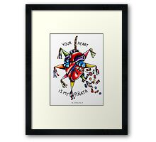 Your Heart is My Piñata Framed Print