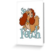 So Fetch Greeting Card