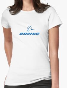 Boring Shirt Womens Fitted T-Shirt