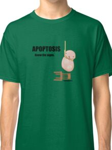 Apoptosis Watch (create awareness) Classic T-Shirt