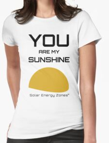 You Are My Sunshine Womens Fitted T-Shirt