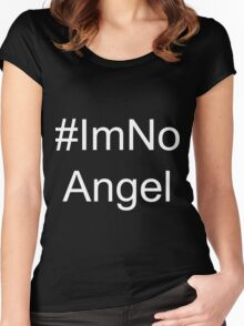 I'm No Angel Women's Fitted Scoop T-Shirt