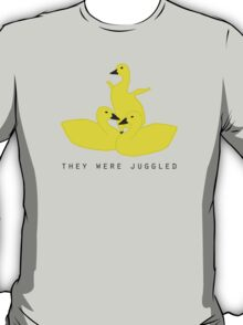 Baby geese - goslings! They were juggled! T-Shirt