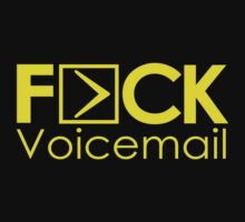 FCK VOICEMAIL by mcdba