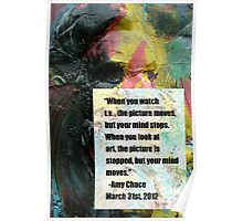 ART Quote -Amy Chace Poster