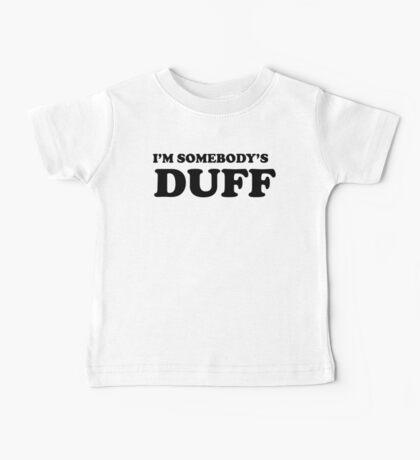 i'm somebody's DUFF  Baby Tee