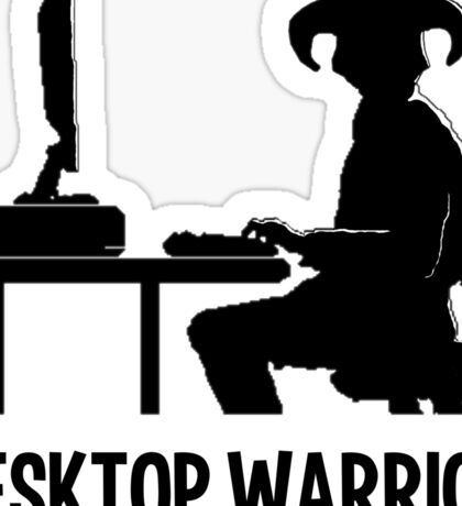 Desktop Warrior Sticker