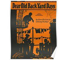 DEAR OLD BACK YARD DAYS (vintage illustration) Poster