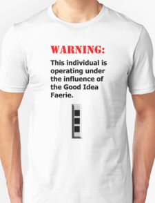 Good Idea Faerie CW3 Unisex T-Shirt